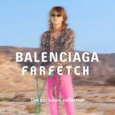 ดีล Farfetch : BALENCIAGA  Exclusive Capsule Collection + เงินคืน 5.6%
